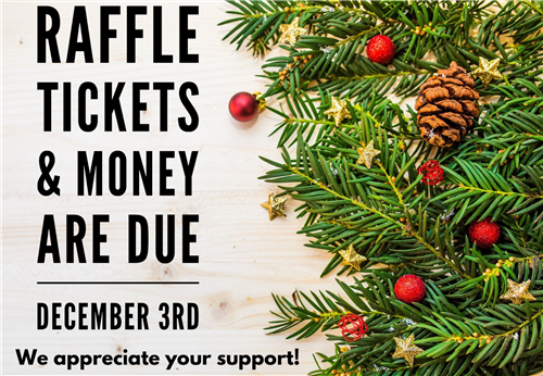 Raffle Tickets Due Date